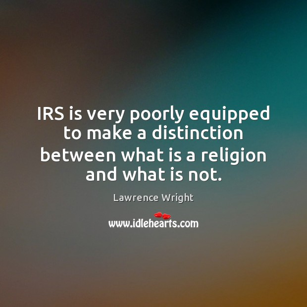 IRS is very poorly equipped to make a distinction between what is Image