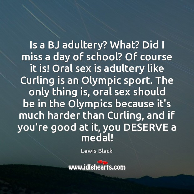 Is a BJ adultery? What? Did I miss a day of school? Image