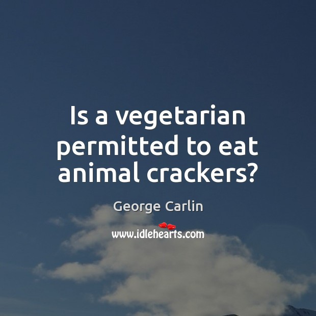 Image, Is a vegetarian permitted to eat animal crackers?