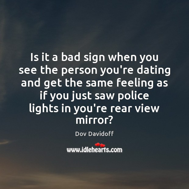 Image, Is it a bad sign when you see the person you're dating