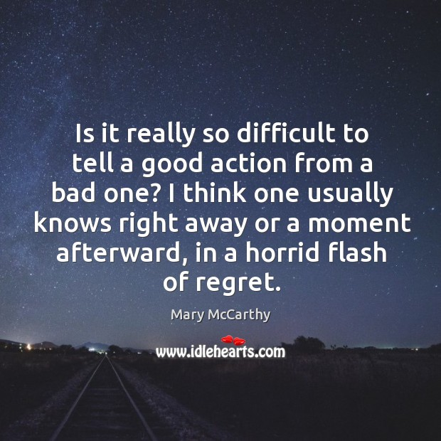 Is it really so difficult to tell a good action from a bad one? Image