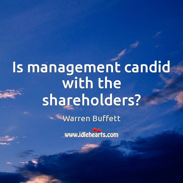 Image, Is management candid with the shareholders?