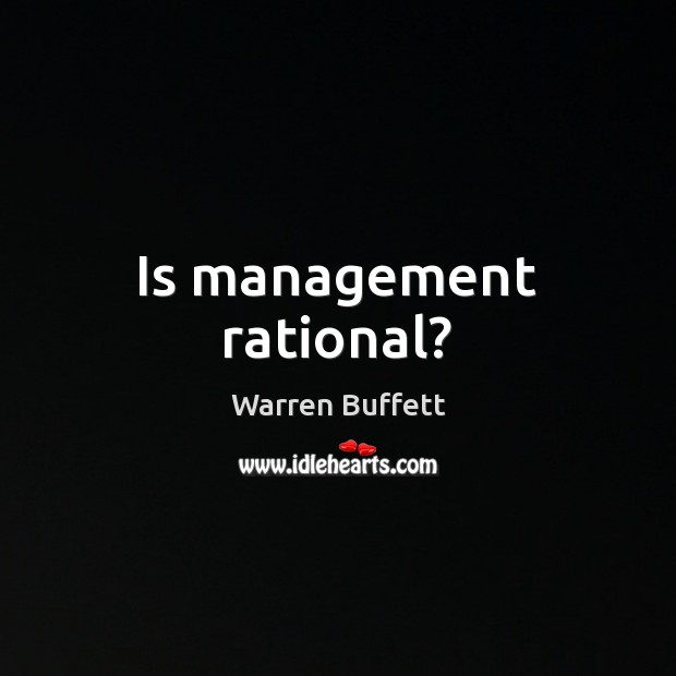 Is management rational? Image
