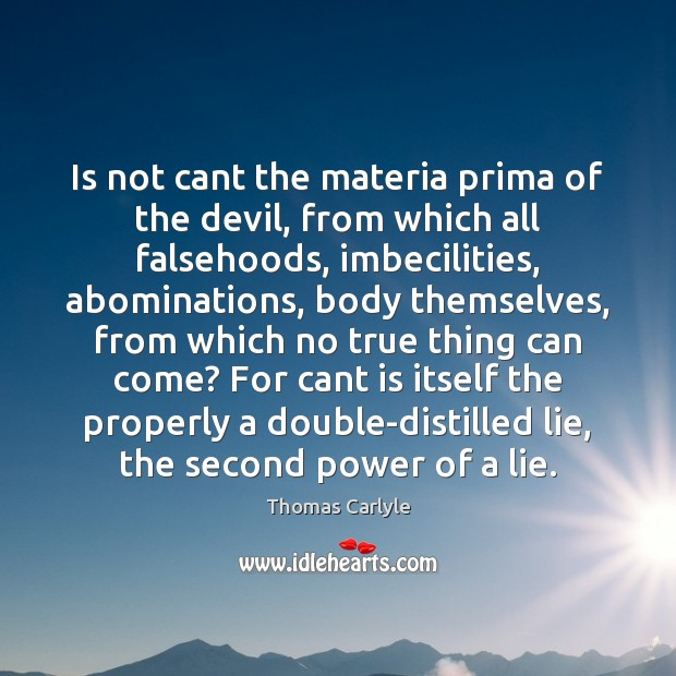 Image, Is not cant the materia prima of the devil, from which all