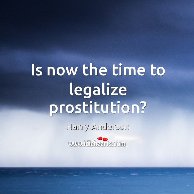 Is now the time to legalize prostitution? Image