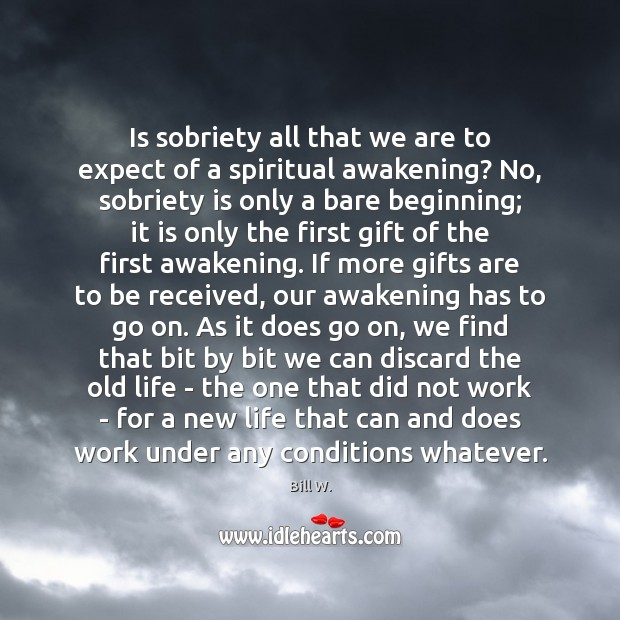 Image, Is sobriety all that we are to expect of a spiritual awakening?