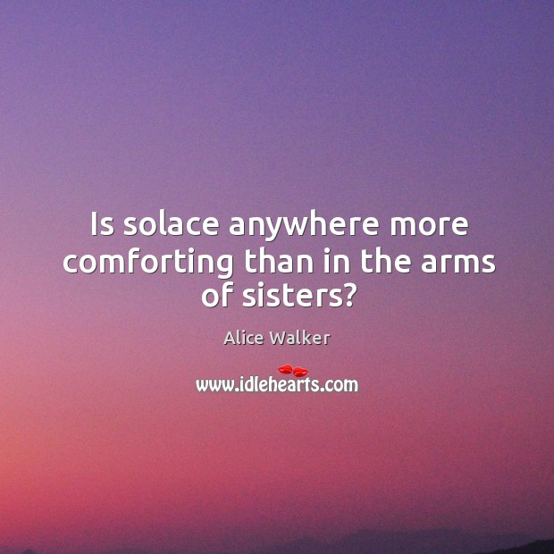 Image, Is solace anywhere more comforting than in the arms of sisters?
