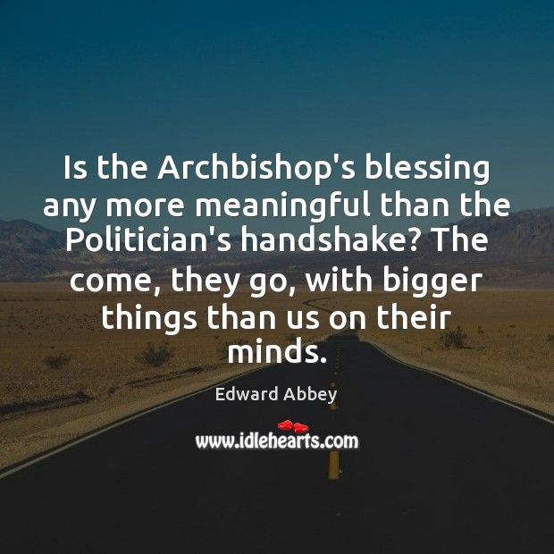 Picture Quote by Edward Abbey