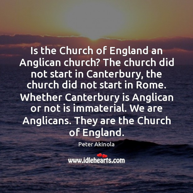 Is the Church of England an Anglican church? The church did not Image
