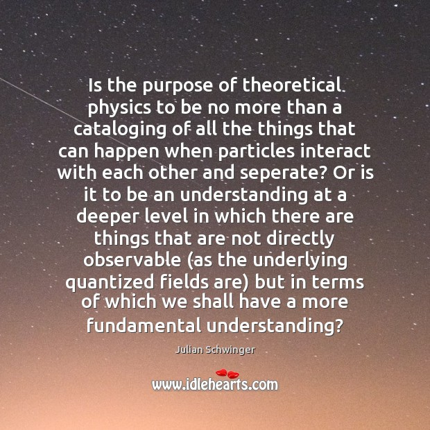 Is the purpose of theoretical physics to be no more than a Image