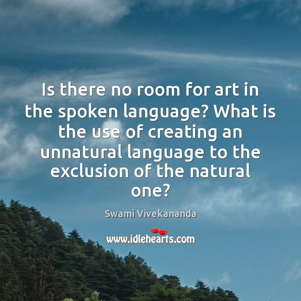 Is there no room for art in the spoken language? What is Image