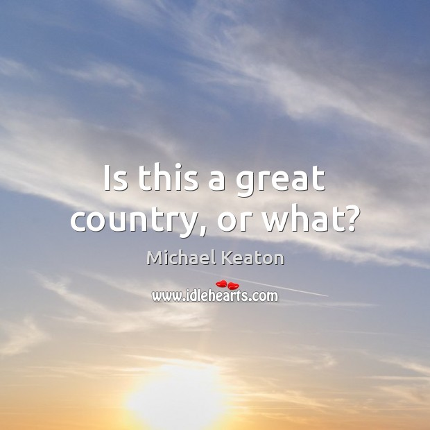 Is this a great country, or what? Image