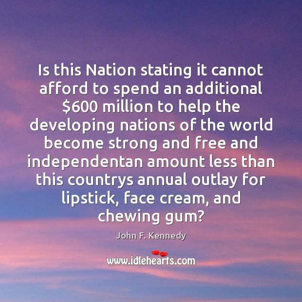 Image, Is this Nation stating it cannot afford to spend an additional $600 million