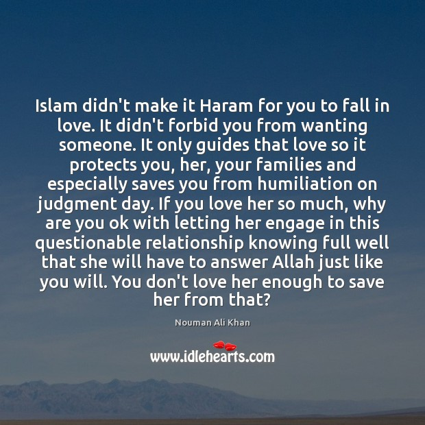 Image, Islam didn't make it Haram for you to fall in love. It