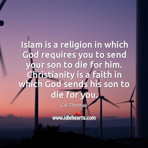 Islam is a religion in which God requires you to send your Image
