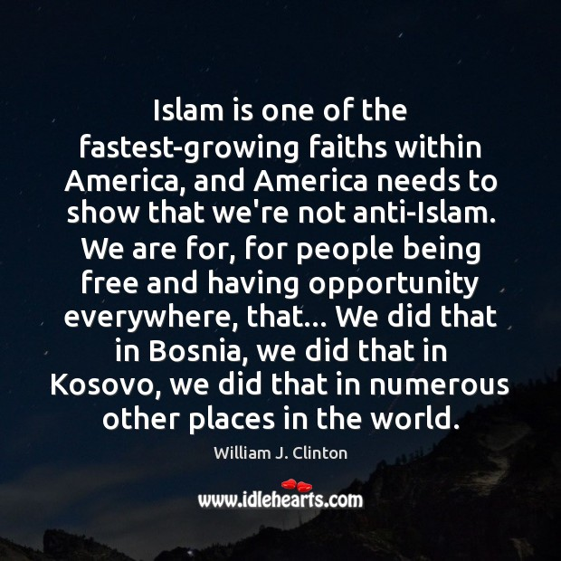 Image, Islam is one of the fastest-growing faiths within America, and America needs