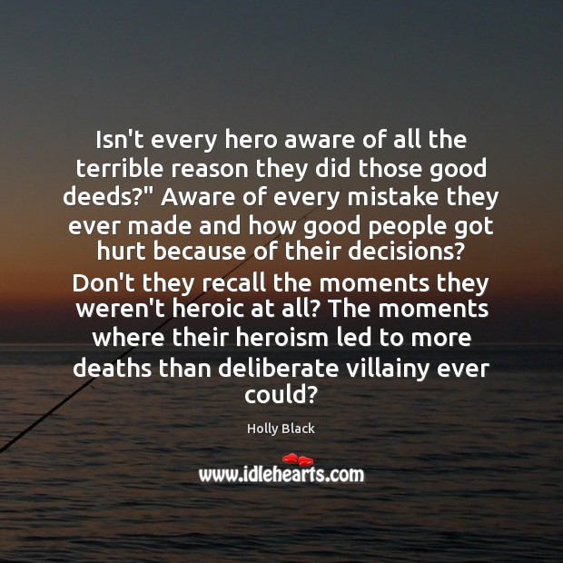 Isn't every hero aware of all the terrible reason they did those Image