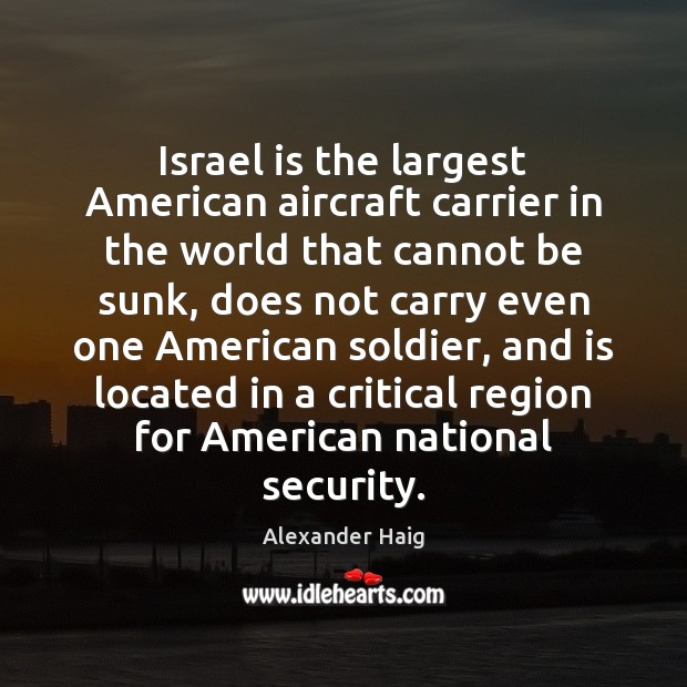 Image, Israel is the largest American aircraft carrier in the world that cannot