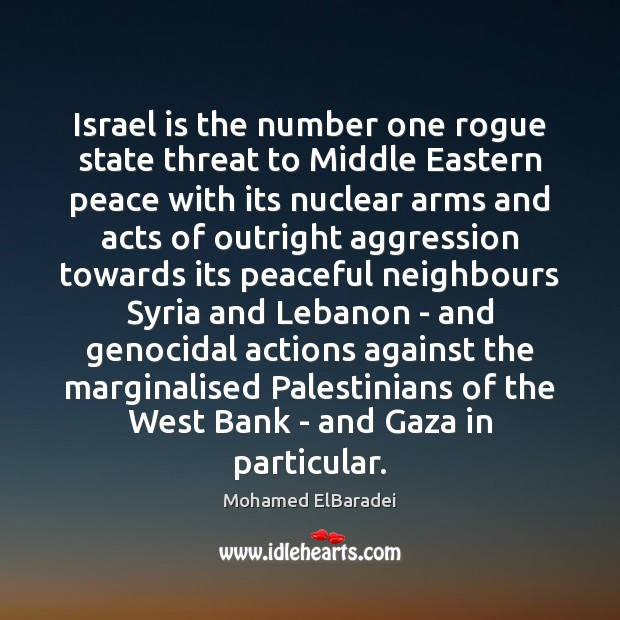 Image, Israel is the number one rogue state threat to Middle Eastern peace