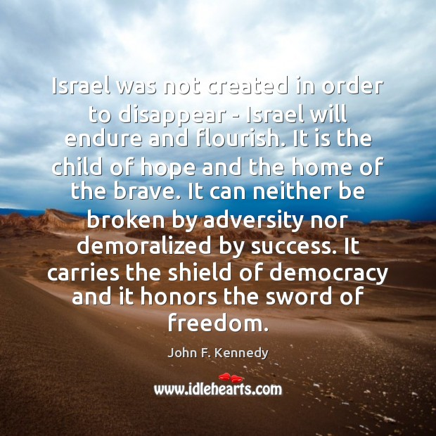 Image, Israel was not created in order to disappear – Israel will endure