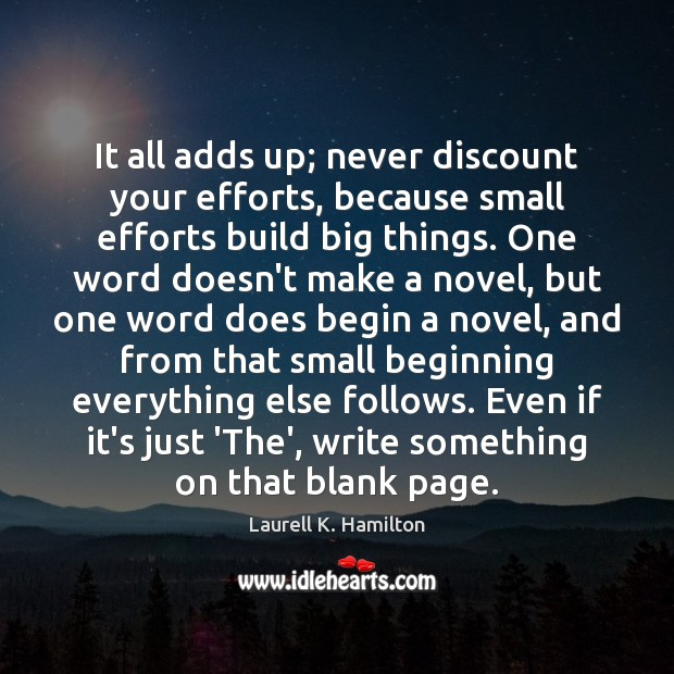 Image, It all adds up; never discount your efforts, because small efforts build