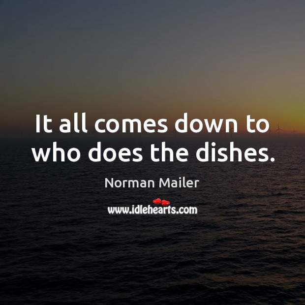 It all comes down to who does the dishes. Image