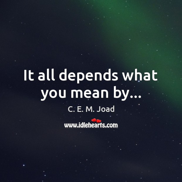 It all depends what you mean by… Image