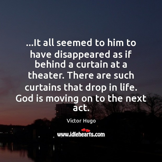 …It all seemed to him to have disappeared as if behind a Moving On Quotes Image