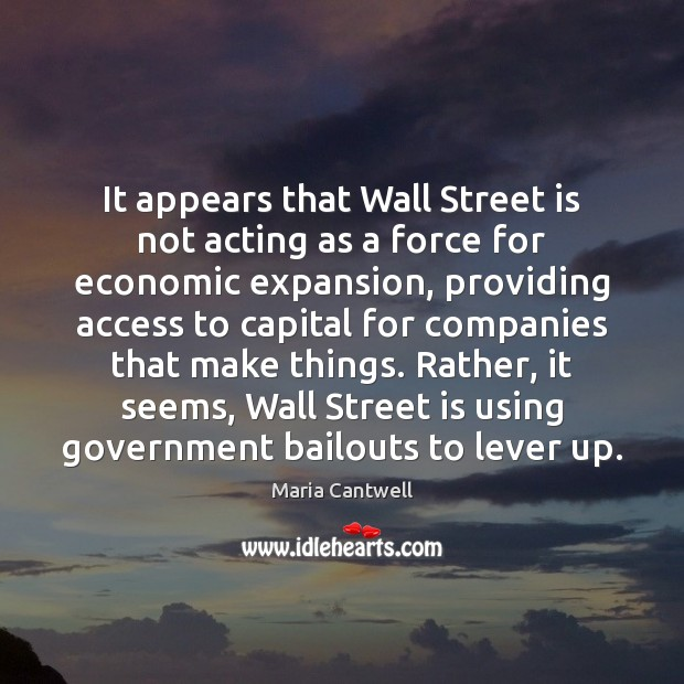 Image, It appears that Wall Street is not acting as a force for