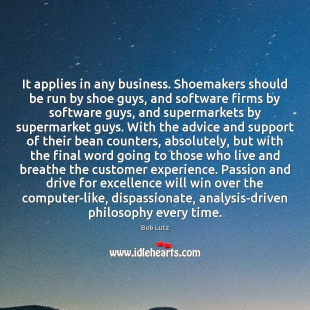 Image, It applies in any business. Shoemakers should be run by shoe guys,