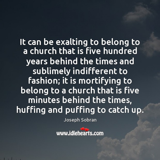 It can be exalting to belong to a church that is five Image