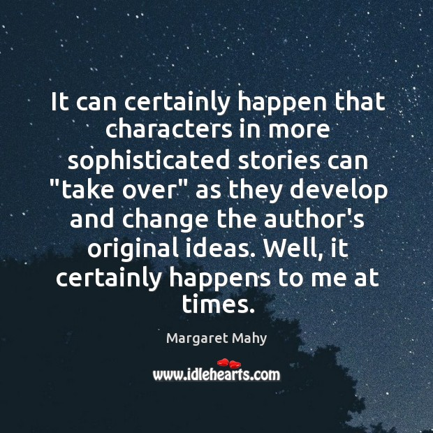 """It can certainly happen that characters in more sophisticated stories can """"take Image"""