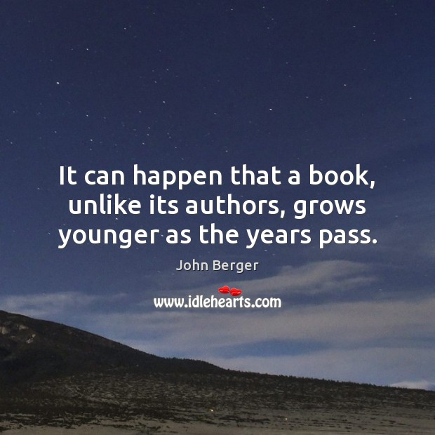 Image, It can happen that a book, unlike its authors, grows younger as the years pass.