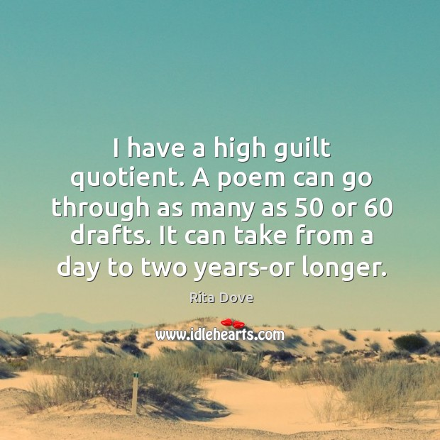 It can take from a day to two years-or longer. Image