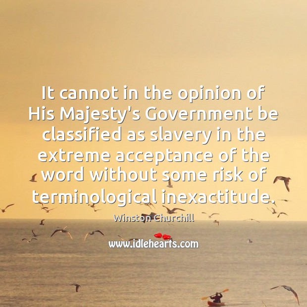 Image, It cannot in the opinion of His Majesty's Government be classified as