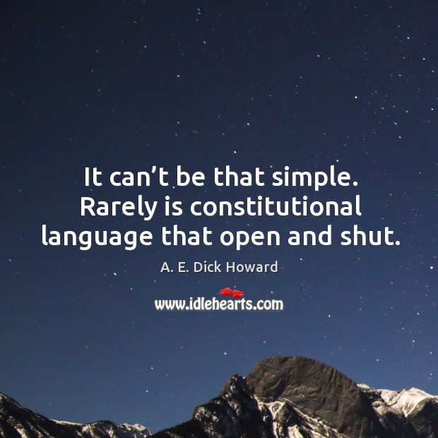 Image, It can't be that simple. Rarely is constitutional language that open and shut.