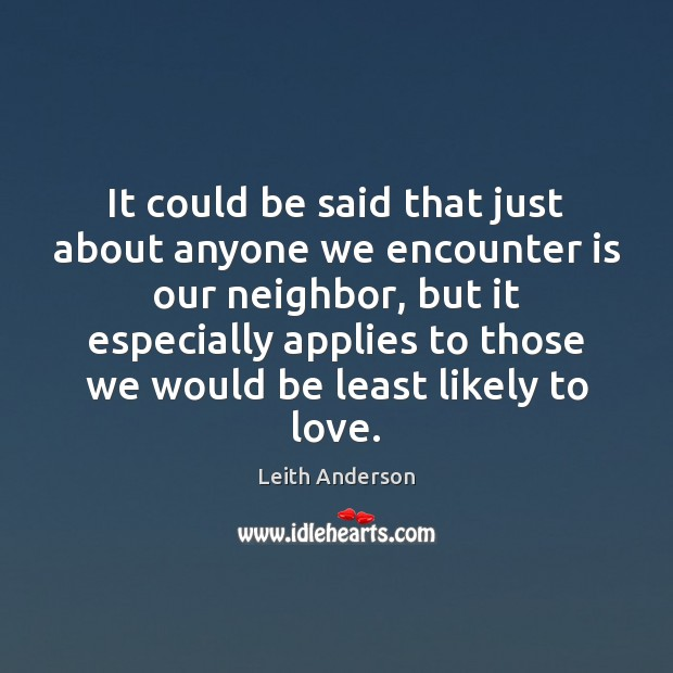 It could be said that just about anyone we encounter is our Image