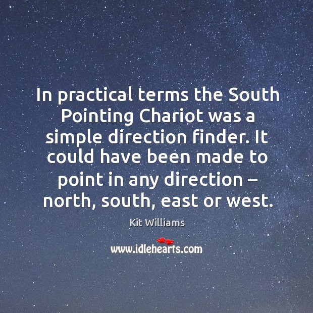It could have been made to point in any direction – north, south, east or west. Image