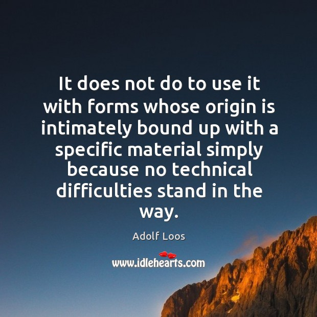 Image, It does not do to use it with forms whose origin is intimately bound up with a specific
