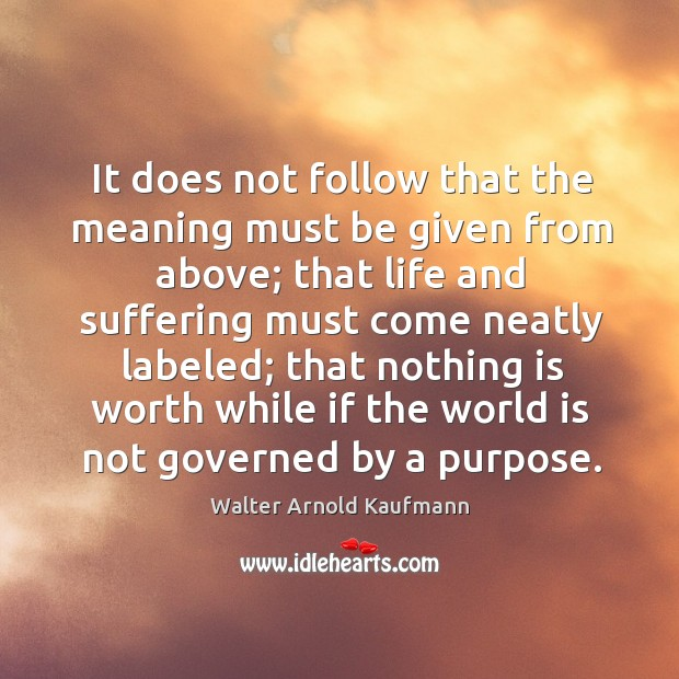 It does not follow that the meaning must be given from above; Image