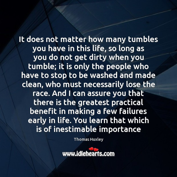 It does not matter how many tumbles you have in this life, Image