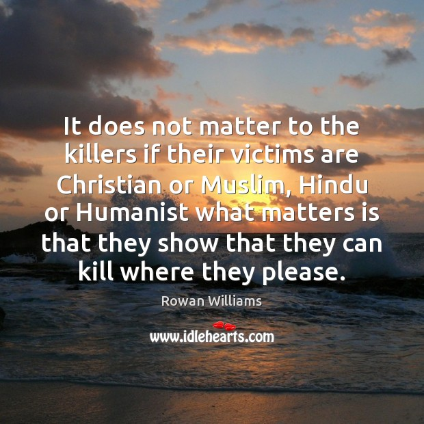 Image, It does not matter to the killers if their victims are Christian
