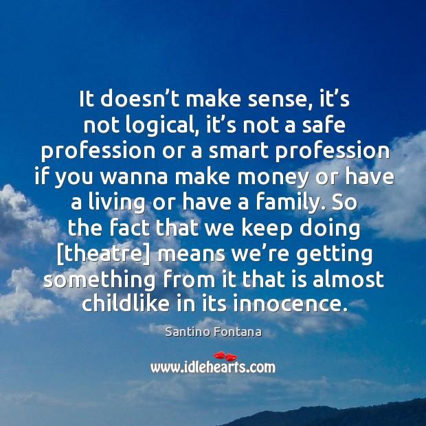 It doesn't make sense, it's not logical, it's not Image