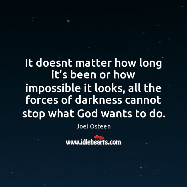 Image, It doesnt matter how long it's been or how impossible it