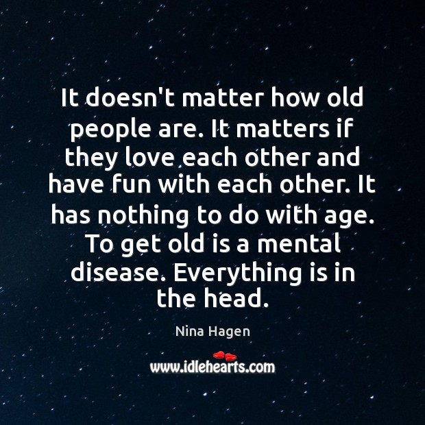 It doesn't matter how old people are. It matters if they love Image