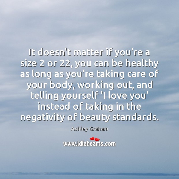 Image, It doesn't matter if you're a size 2 or 22, you can be healthy