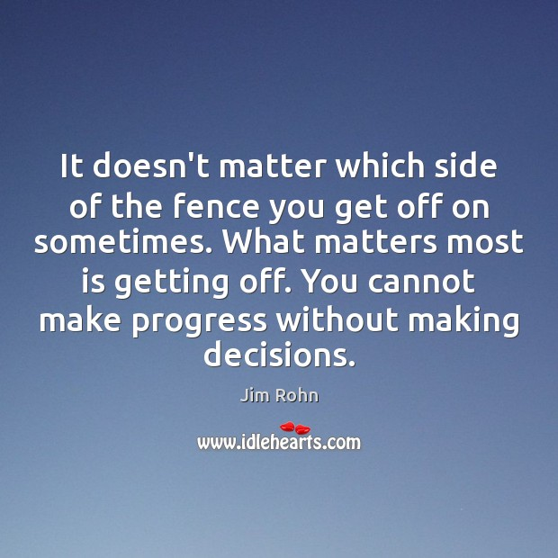 Image, It doesn't matter which side of the fence you get off on