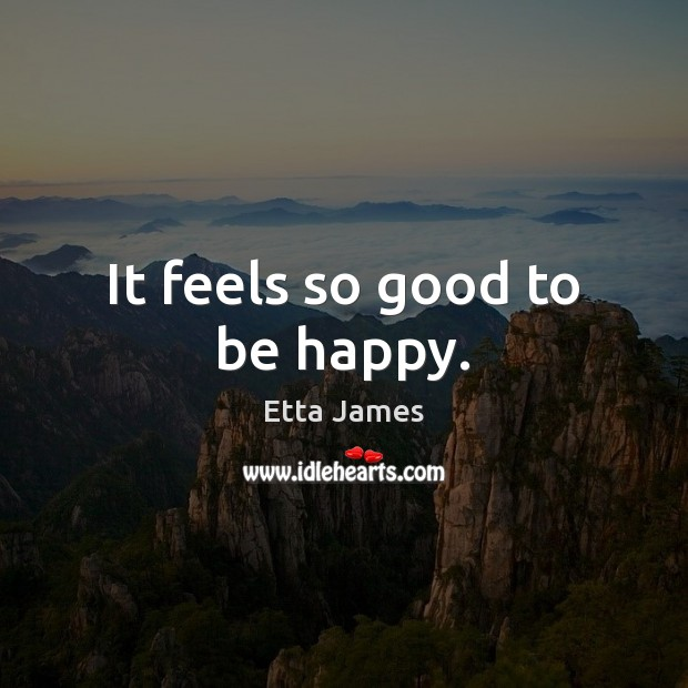 It feels so good to be happy. Image