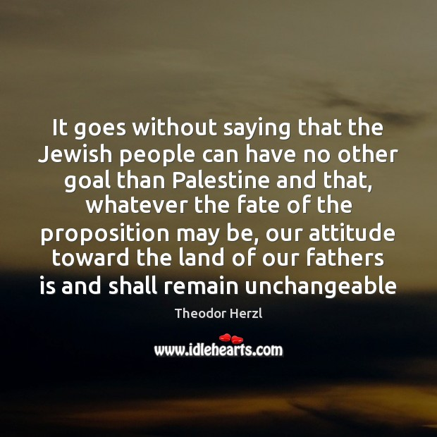 Image, It goes without saying that the Jewish people can have no other