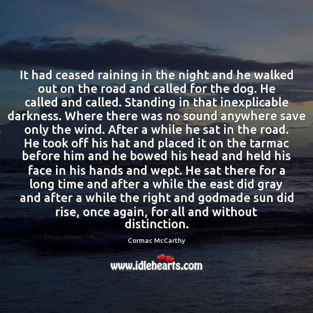 Image, It had ceased raining in the night and he walked out on